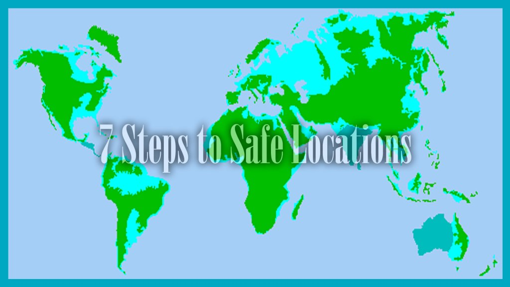 7 Steps to Safe Locations