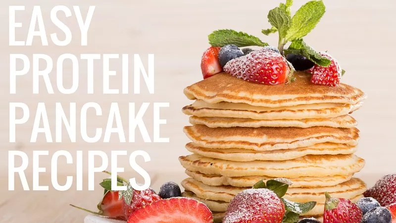 Protein Pancake Recipes