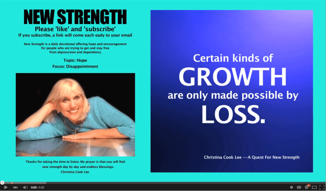 Certain kinds of growth are only made possible by loss. --Christina Cook Lee, A Quest For New Strength