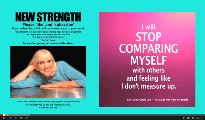 I will stop comparing myself with others and feeling like I don't measure up. --Christina Cook Lee, A Quest For New Strength