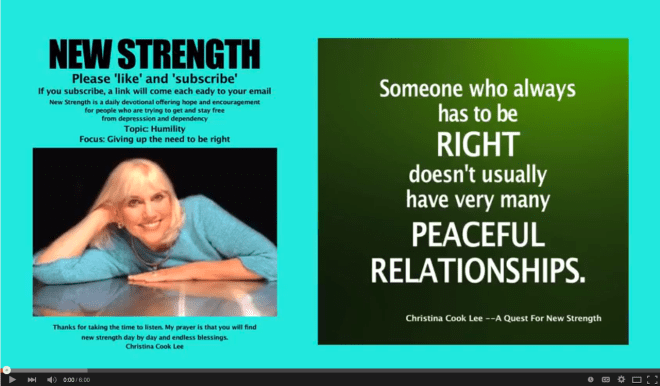 Someone who always has to be right doesn't usually have very many peaceful relationships. --Christina Cook Lee, A Quest For New Strength