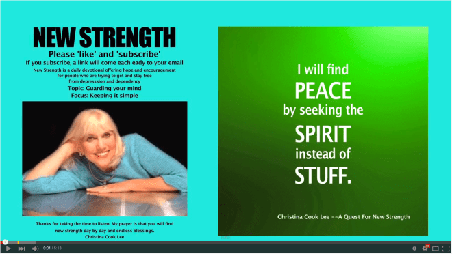 I will find peace by seeking the Spirit instead of stuff. --Christina Cook Lee, A Quest For New Strength