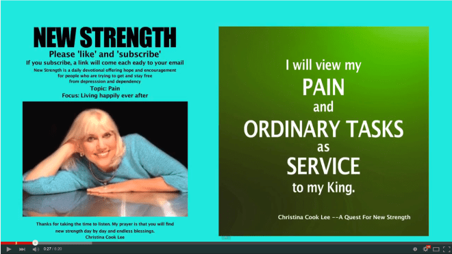 I will view my pain and ordinary tasks as service to my King. --Christina Cook Lee, A Quest For New Strength