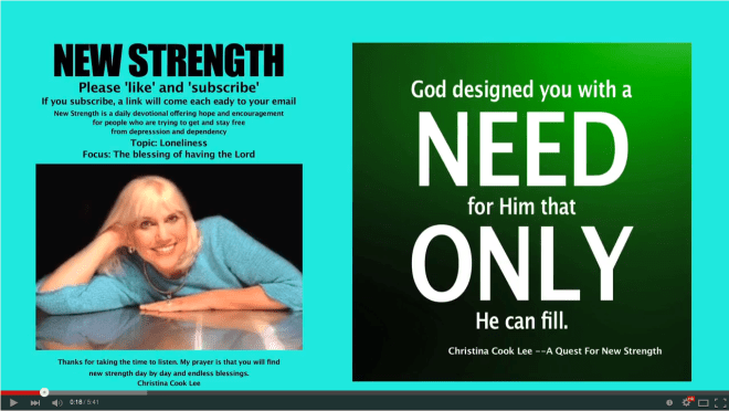 God designed you with a need for Him that only He can fill. --Christina Cook Lee, A Quest For New Strength