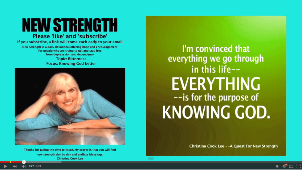 I'm convinced that everything we go through in this life--everything--is for the purpose of knowing God. --Christina Cook Lee, A Quest For New Strength