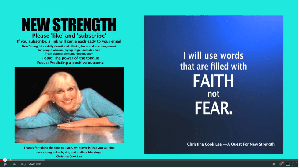 I will use words that are filled with faith, not fear. --Christina Cook Lee, A Quest For New Strength