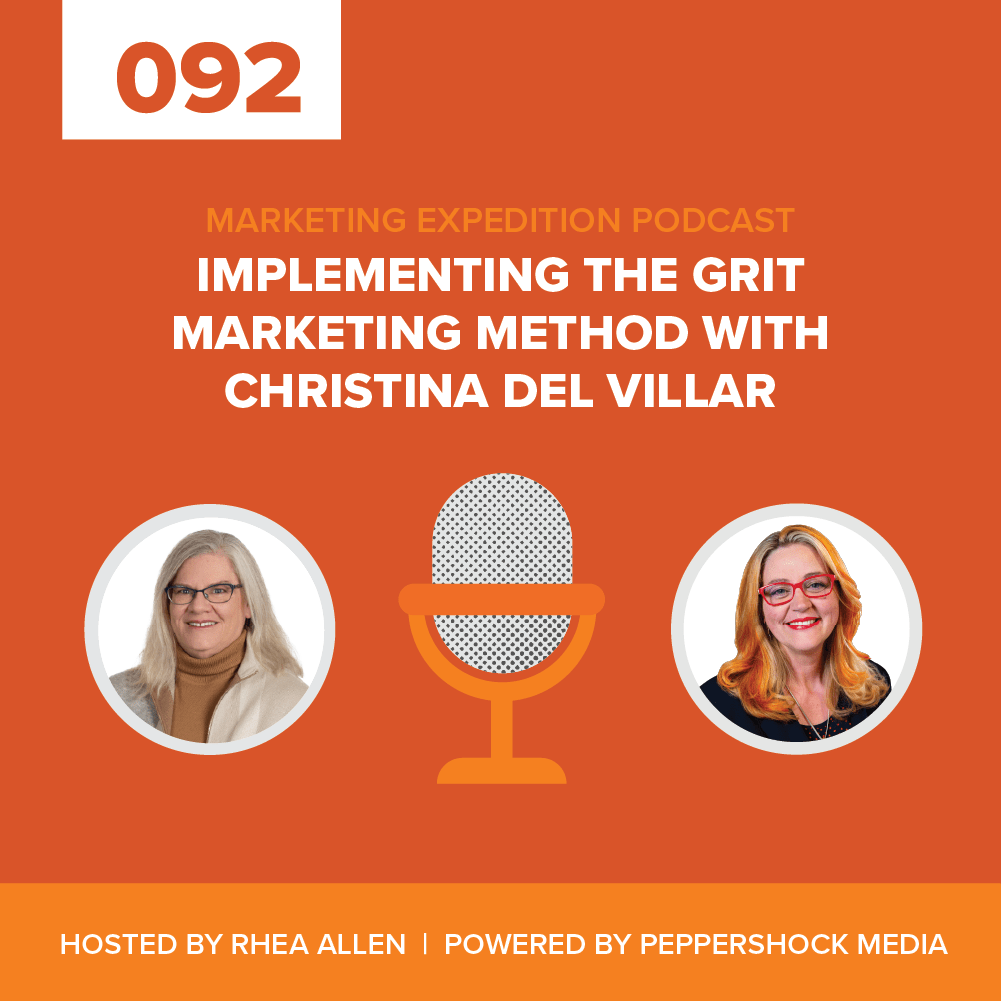 Episode 92 | Implementing the GRIT Marketing Method with Christina Del Villar