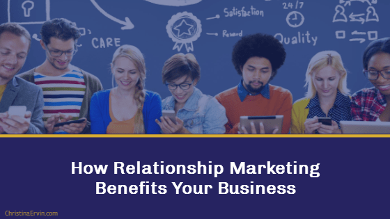 relationship marketing strategy benefits