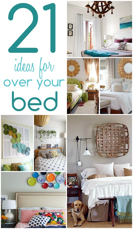 21 ideas for decorating over your bed
