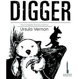 Digger: The Omnibus Edition, by Ursula Vernon