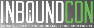 InboundCon - Canada's Premier Inbound Marketing Conference