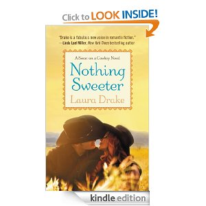 Nothing Sweeter, book 2 in the Sweet on a Cowboy series.