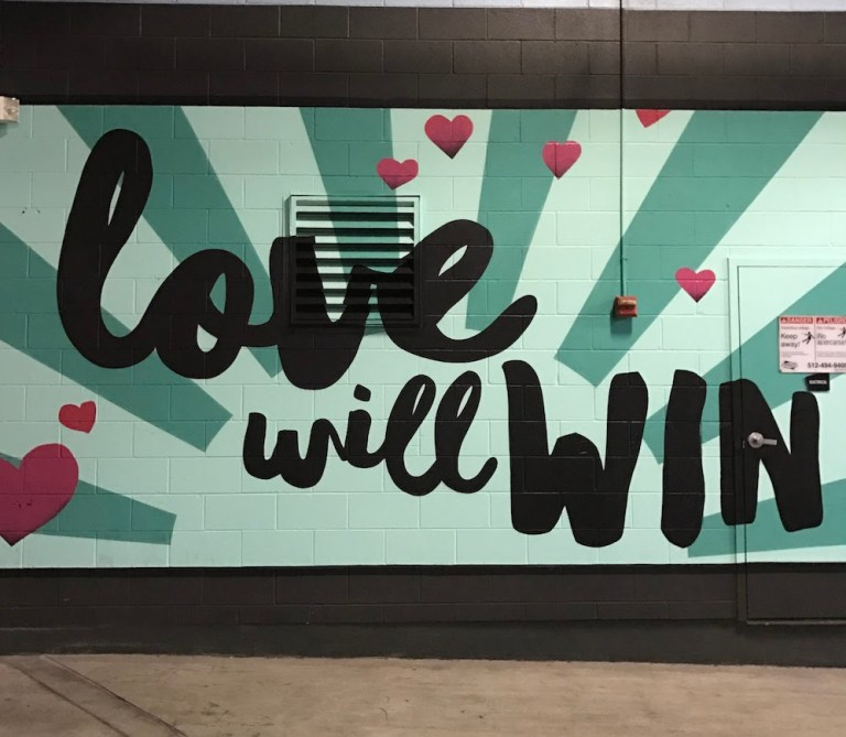 Love will win in Austin, Texas
