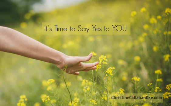 5 Ways to Say Yes to YOU