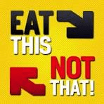 Eat this not that
