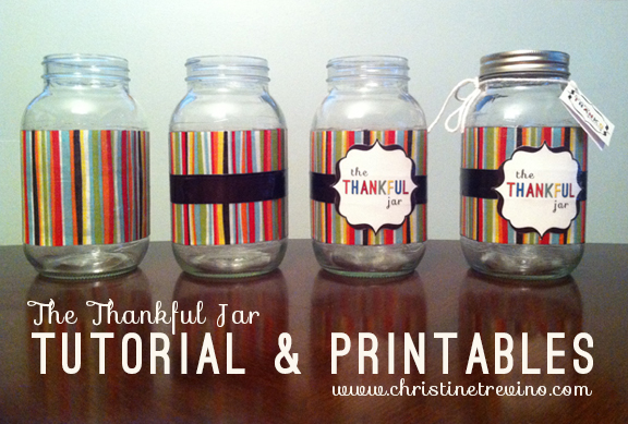 The Thankful Jar Tutorial Printables Christine Trevino