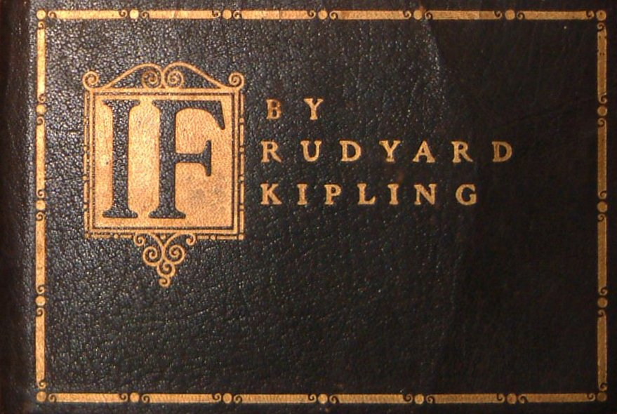 """If"" by Rudyard Kipling"