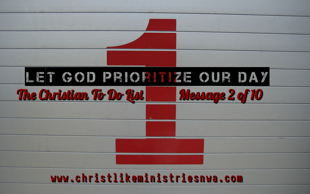 Let God Prioritize Our Day
