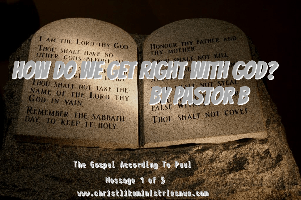 How Can We Be Right With God?