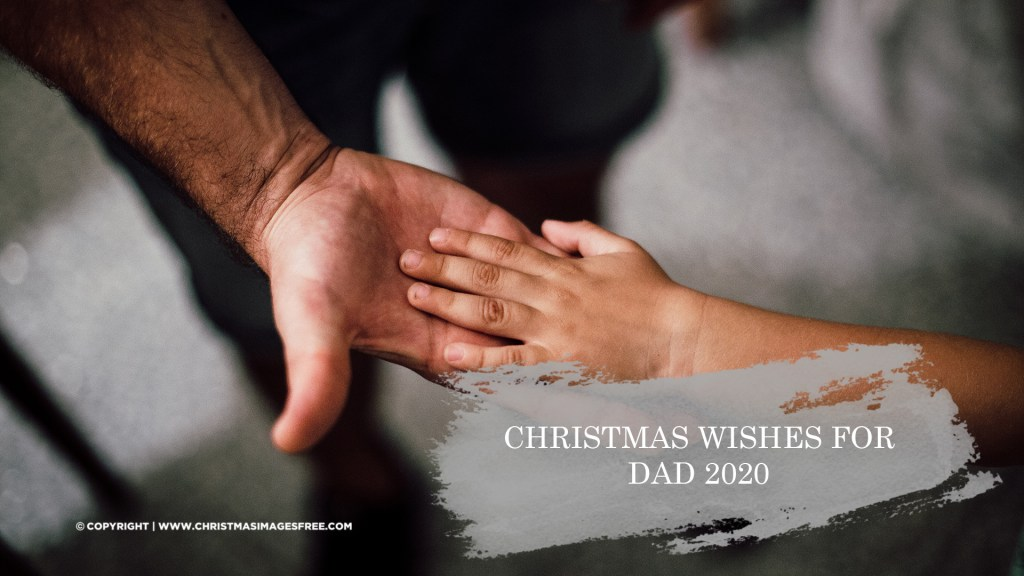 Christmas wishes for dad 2020