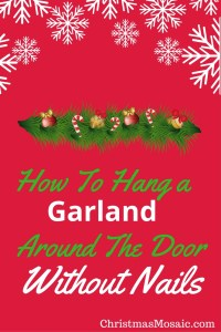 How To Hang A Garland Around The Door Without Nails