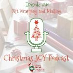 Gift Wrapping and Mailing