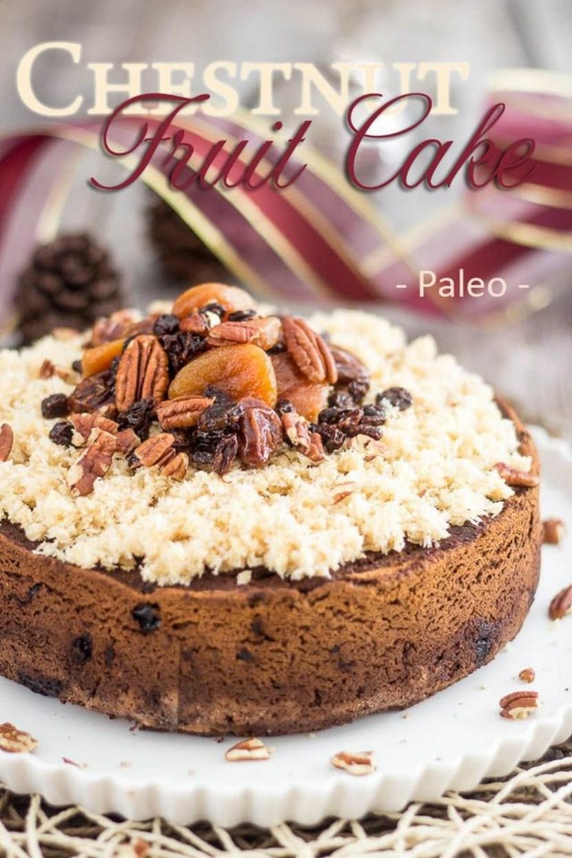Paleo Chestnut Fruit Cake