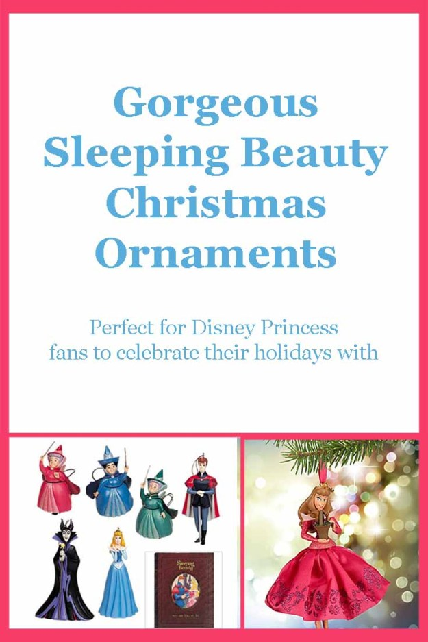 Sleeping Beauty Christmas ornaments