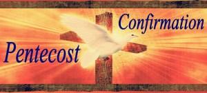 pentecost_confirmation-1024x460 2