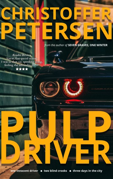Pulp Driver (The Wheelman Shorts #1)