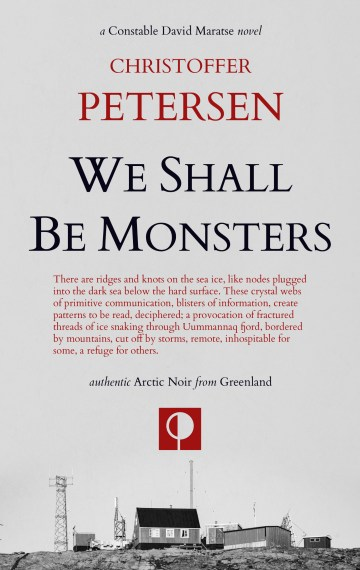 We Shall Be Monsters (Greenland Crime #3)