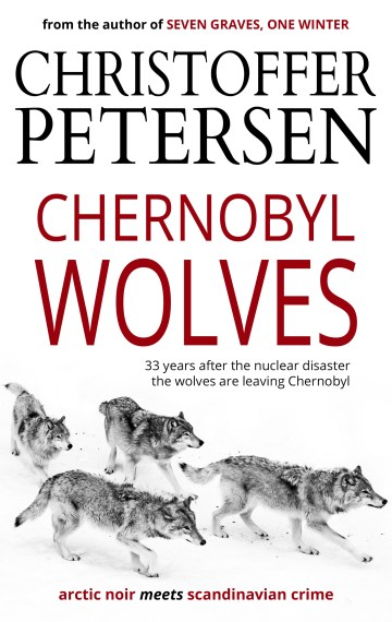 Chernobyl Wolves (Wolf Crimes #3)