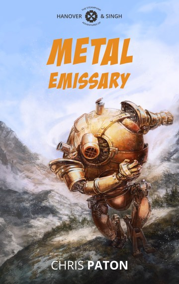 Metal Emissary (The Adventures of Hanover and Singh #1)