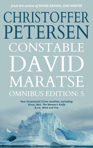 Constable David Maratse #5: Omnibus Edition (17-20)