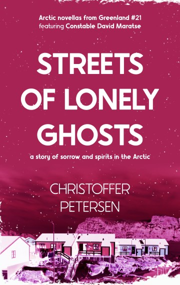 Streets of Lonely Ghosts (Constable David Maratse #21)