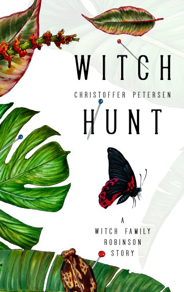 Witch Hunt (Witch Family Robinson #2)