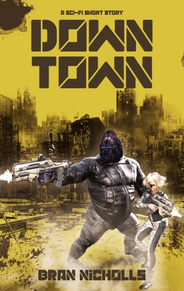 Down Town (Bite-Sized Space Opera #8)