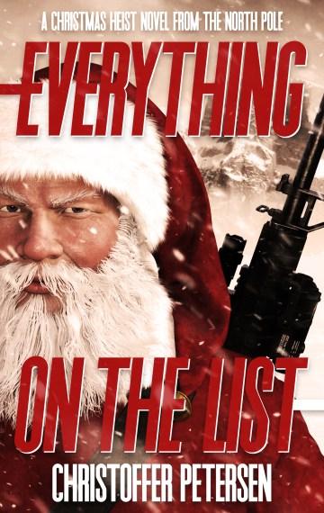 Everything on the List (Christmas Heist #1)