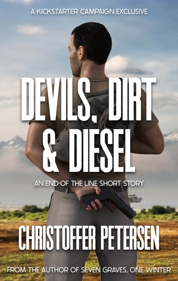 Devils, Dirt & Diesel (End of the Line Kickstarter Exclusive short story #1)