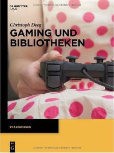 Das Buch zu Gaming und Bibliotheken