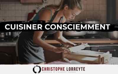 Cuisiner consciemment
