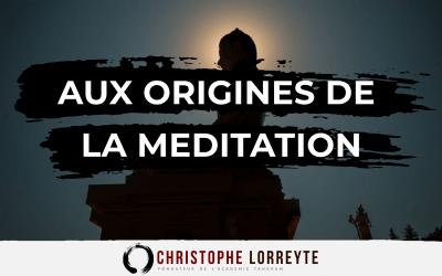 Aux origines de la méditation