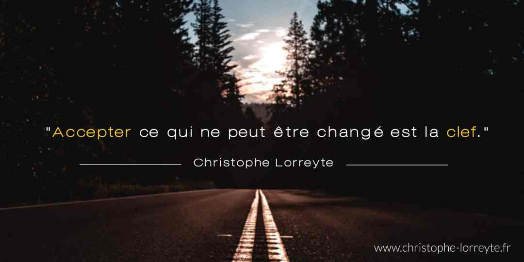 Citation Christophe Lorreyte - Accepter