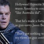Hollywood Hypocrite Anti-Gunner Matt Damon