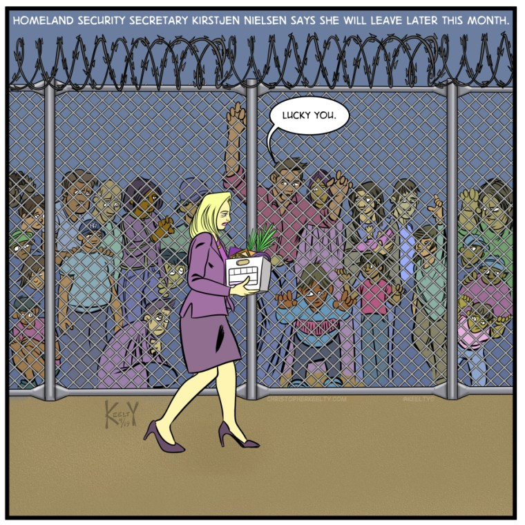 Homeland Security Secretary Kirstjen Nielsen says she will leave later this month - cartoon by Christopher Keelty