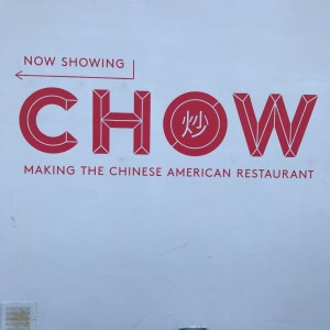 Chow Making the Chinese American Restaurant