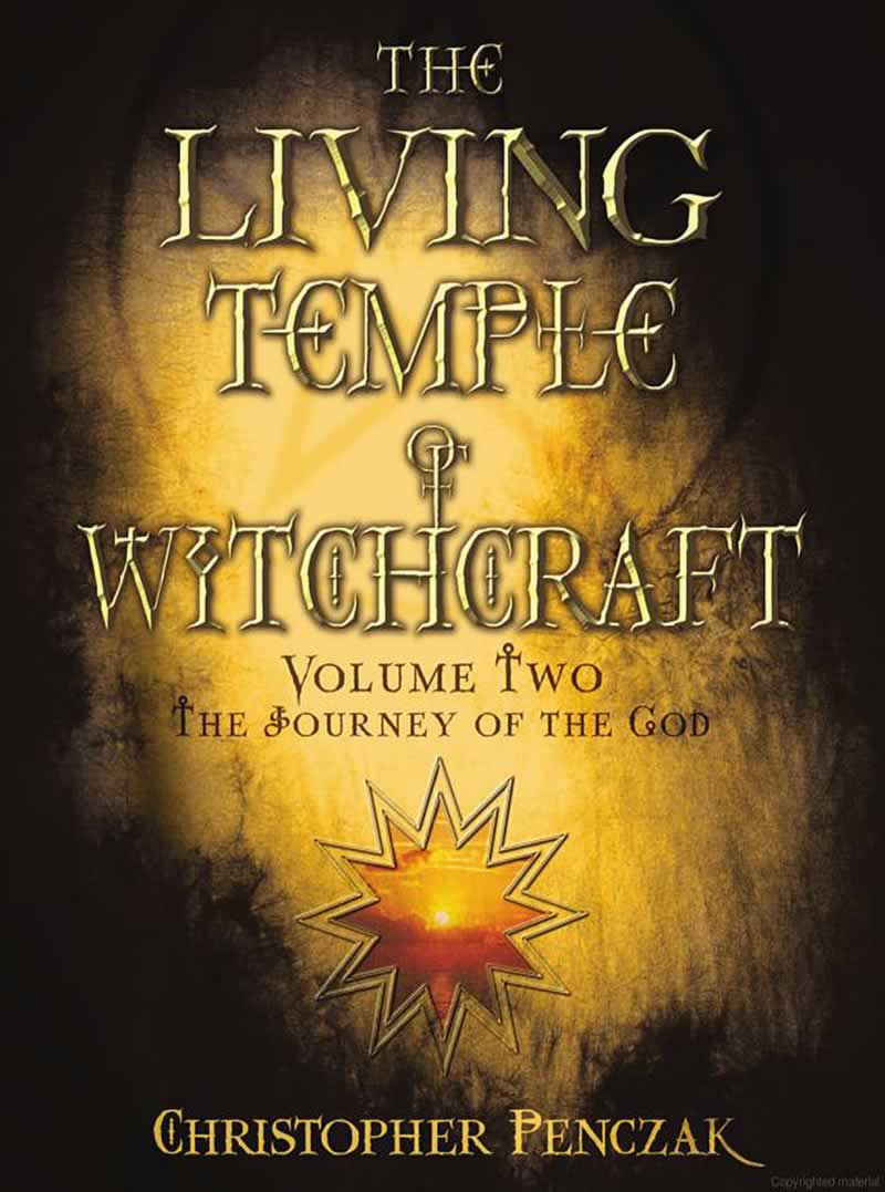 The Living Temple of Witchcraft Volume II