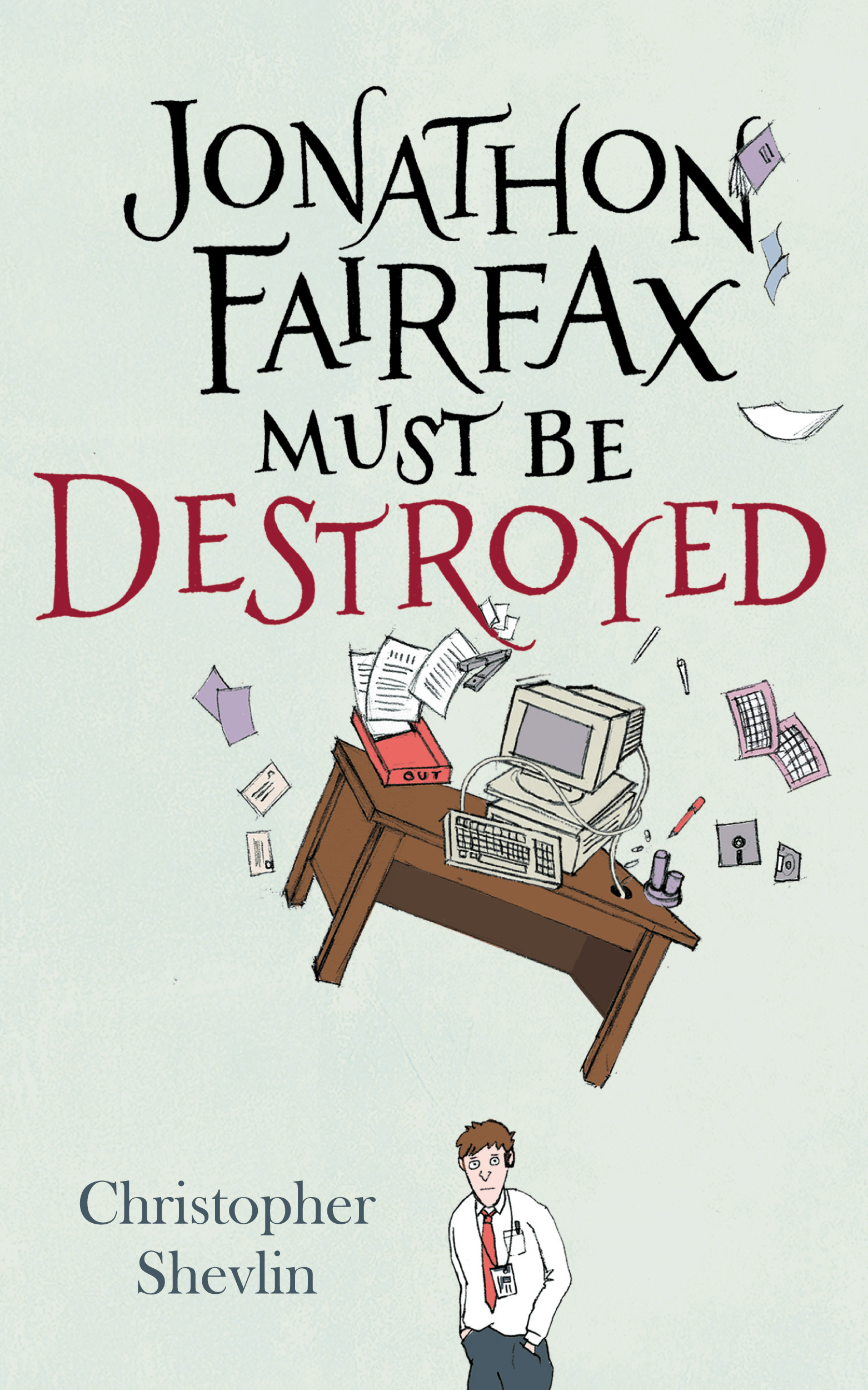 Jonathon Fairfax Must Be Destroyed cover image