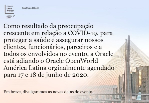 Print do site do evento Oracle Open World, com texto informando que o evento foi adiado.