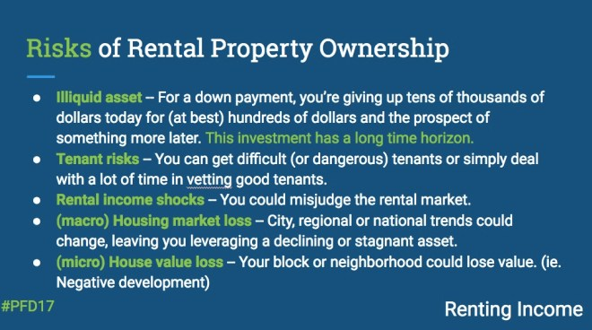 This is a list of risks for operating a rental property, including having an illiquid asset.